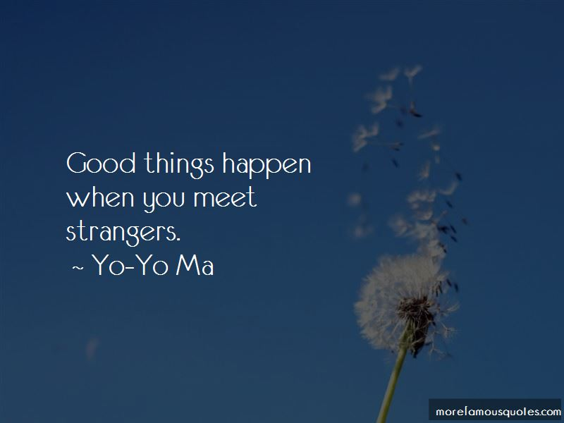 Yo-Yo Ma Quotes Pictures 3