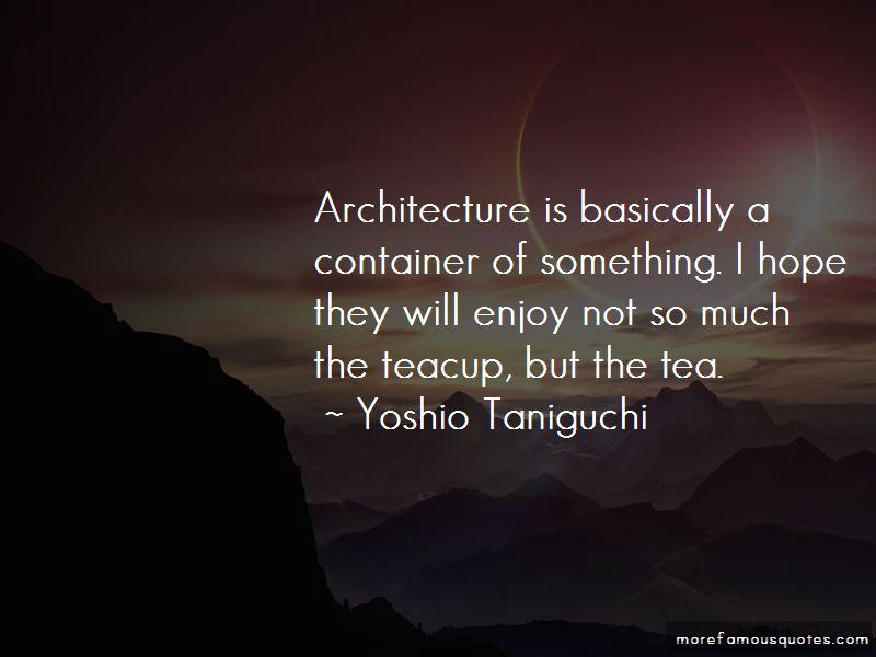 Yoshio Taniguchi Quotes Pictures 2