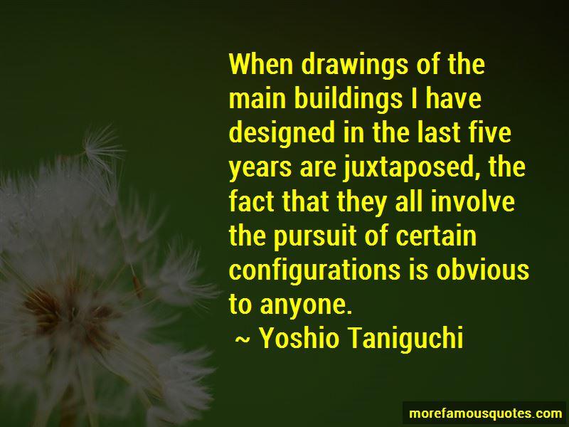 Yoshio Taniguchi Quotes Pictures 3