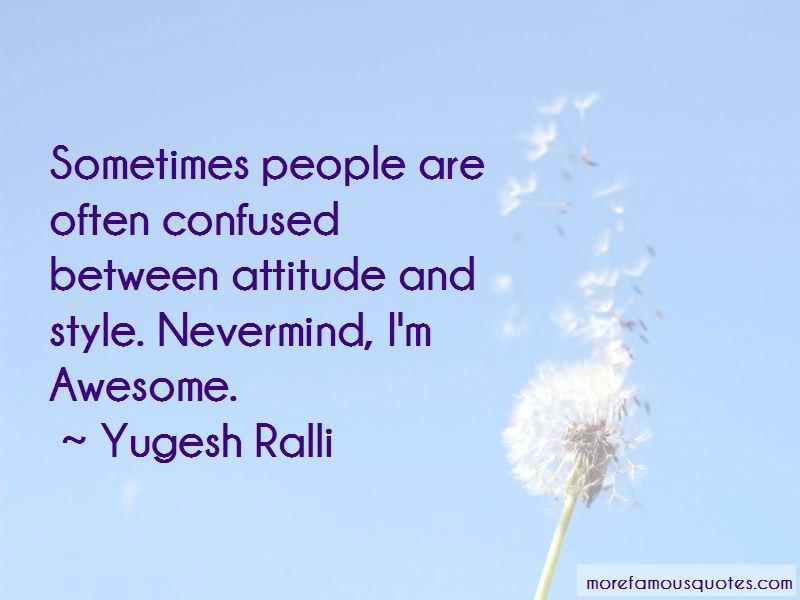 Yugesh Ralli Quotes