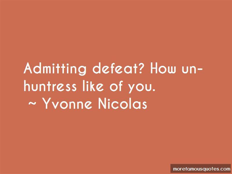 Yvonne Nicolas Quotes Pictures 2