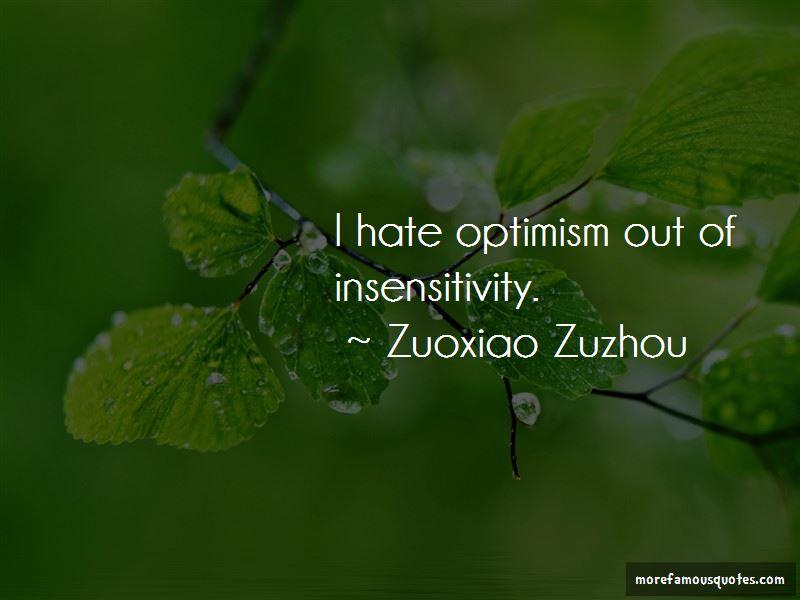 Zuoxiao Zuzhou Quotes