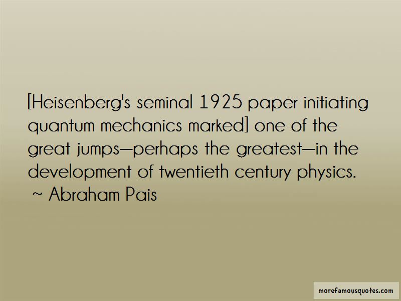 Abraham Pais Quotes
