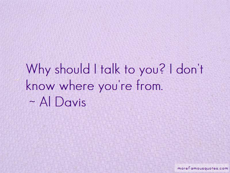 Al Davis Quotes Pictures 3