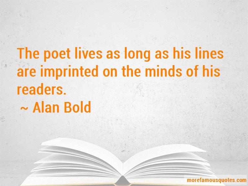 Alan Bold Quotes