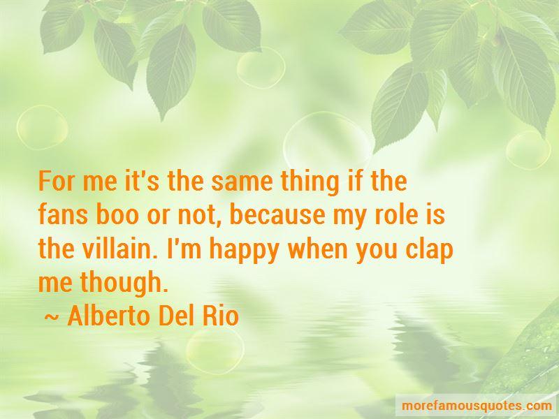 Alberto Del Rio Quotes Pictures 2