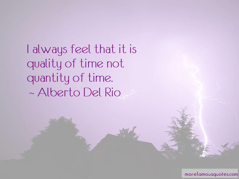 Alberto Del Rio Quotes