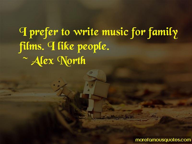 Alex North Quotes Pictures 2