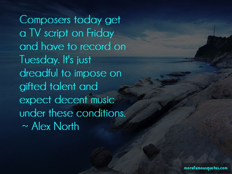 Alex North Quotes Pictures 3