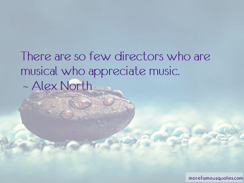 Alex North Quotes Pictures 4