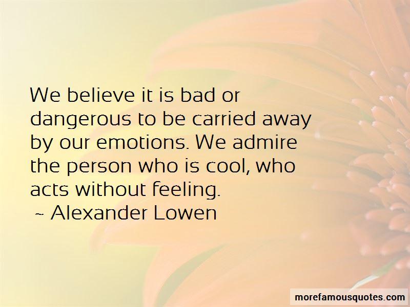 Alexander Lowen Quotes Pictures 2