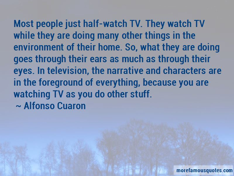 Alfonso Cuaron Quotes Pictures 3