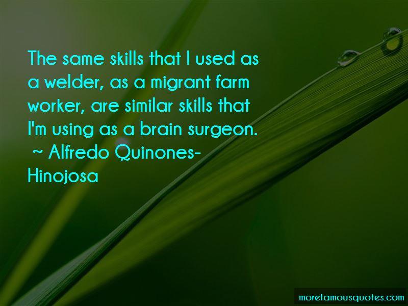 Alfredo Quinones-Hinojosa Quotes Pictures 3