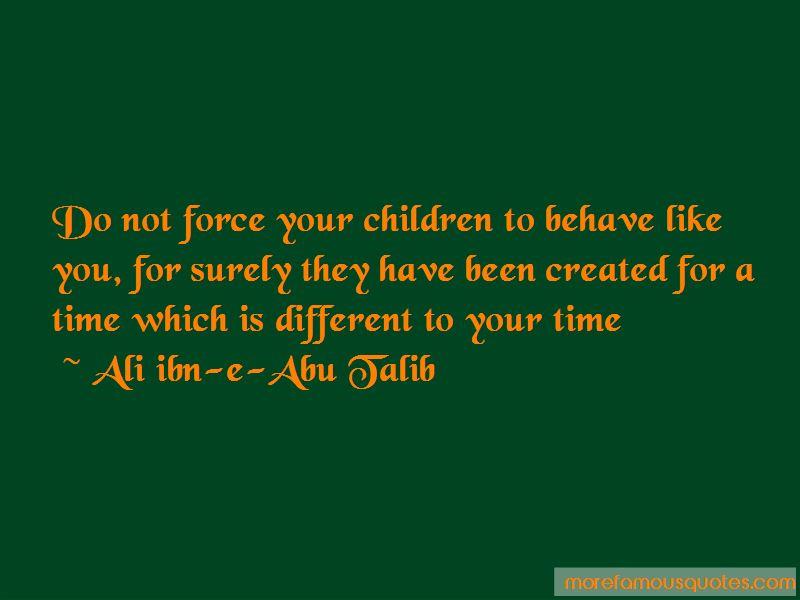 Ali Ibn-e-Abu Talib Quotes