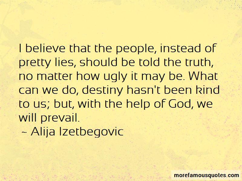 Alija Izetbegovic Quotes Pictures 2