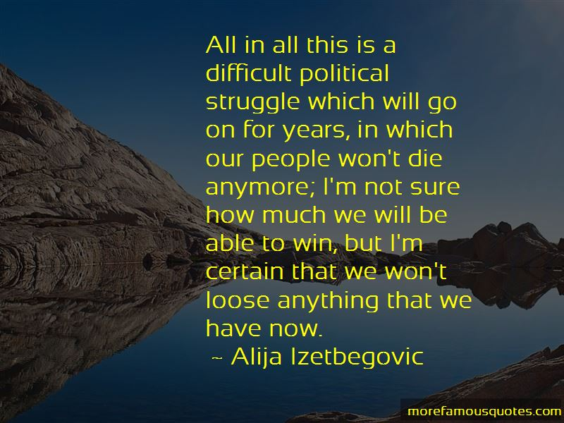 Alija Izetbegovic Quotes Pictures 4