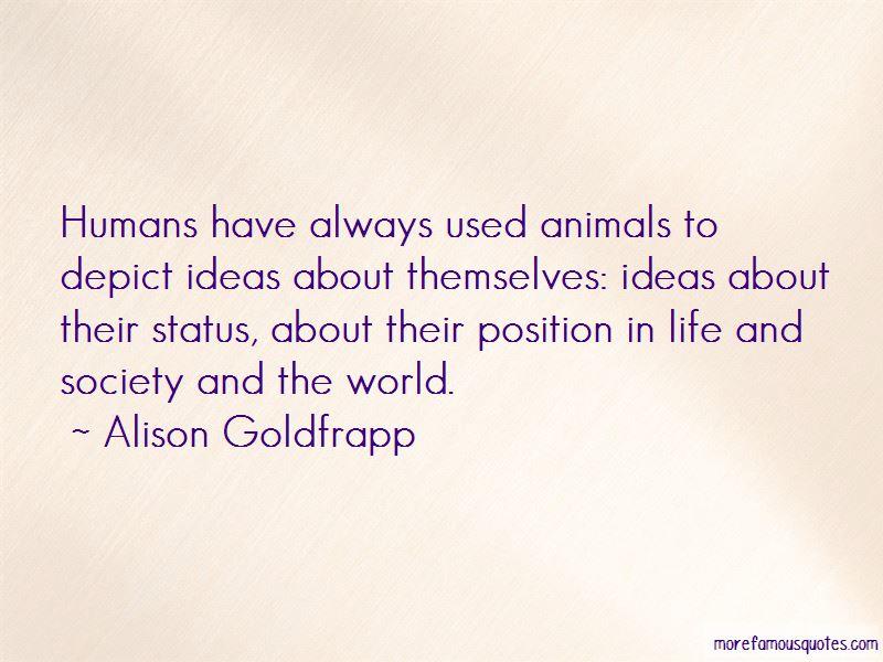 Alison Goldfrapp Quotes