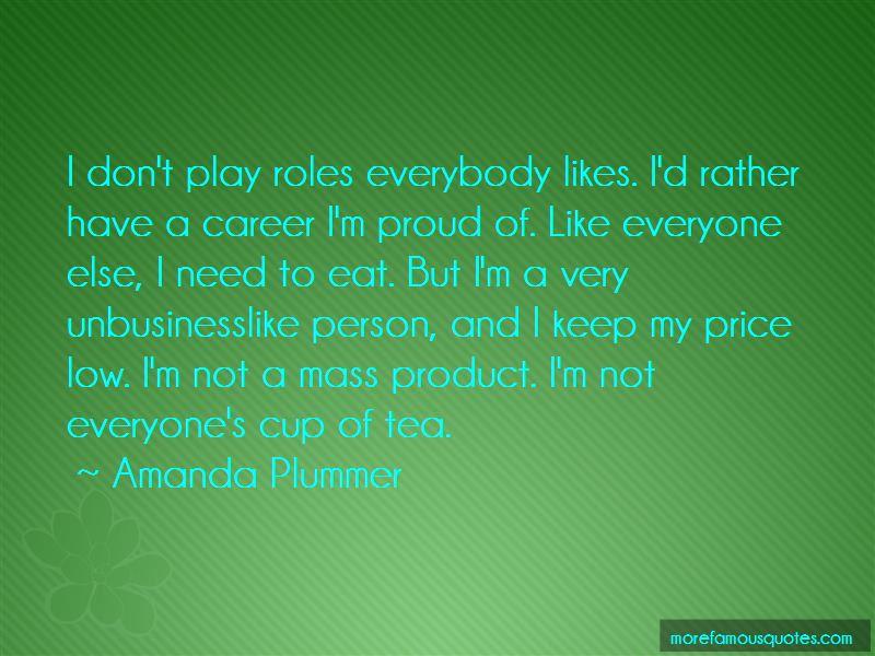 Amanda Plummer Quotes Pictures 4