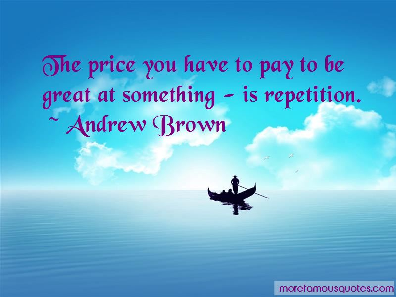 Andrew Brown Quotes Pictures 3