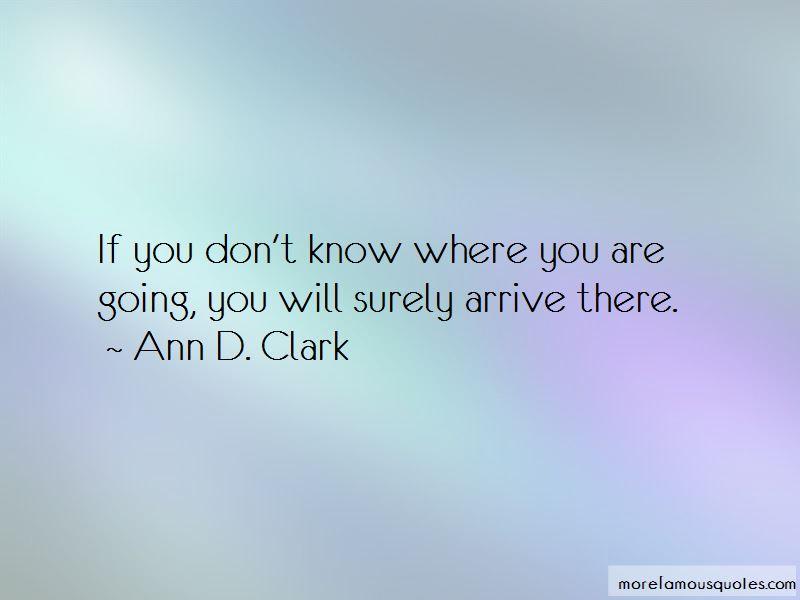 Ann D. Clark Quotes