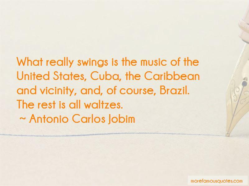 Antonio Carlos Jobim Quotes Pictures 3