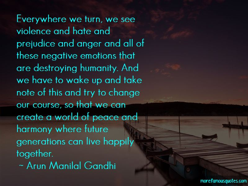 Arun Manilal Gandhi Quotes Pictures 4