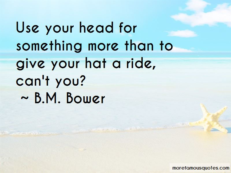 B.M. Bower Quotes Pictures 2