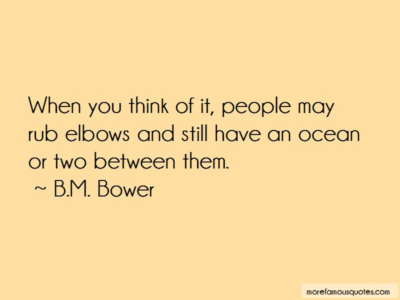 B.M. Bower Quotes Pictures 3