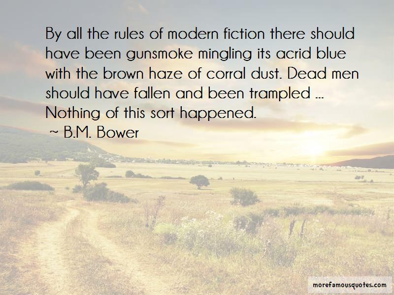 B.M. Bower Quotes