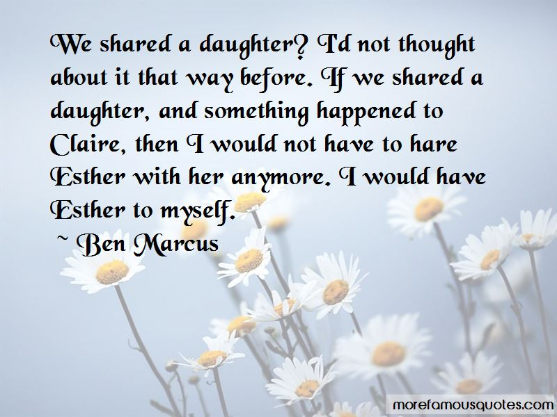 Ben Marcus Quotes Pictures 4