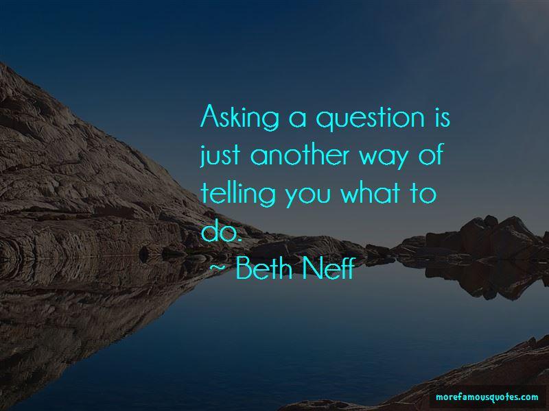 Beth Neff Quotes
