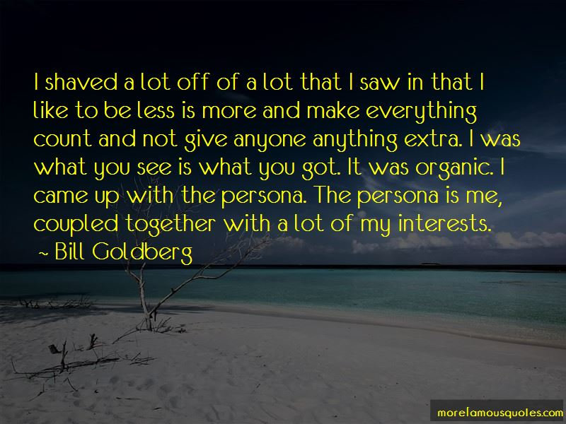 Bill Goldberg Quotes Pictures 2