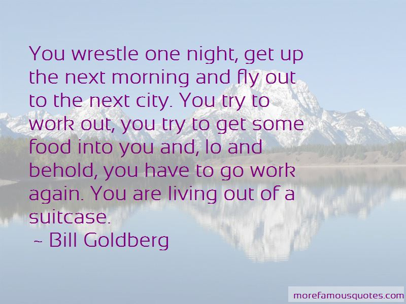 Bill Goldberg Quotes Pictures 4