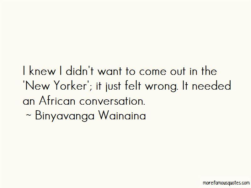Binyavanga Wainaina Quotes