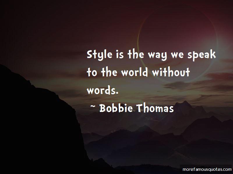 Bobbie Thomas Quotes Pictures 2