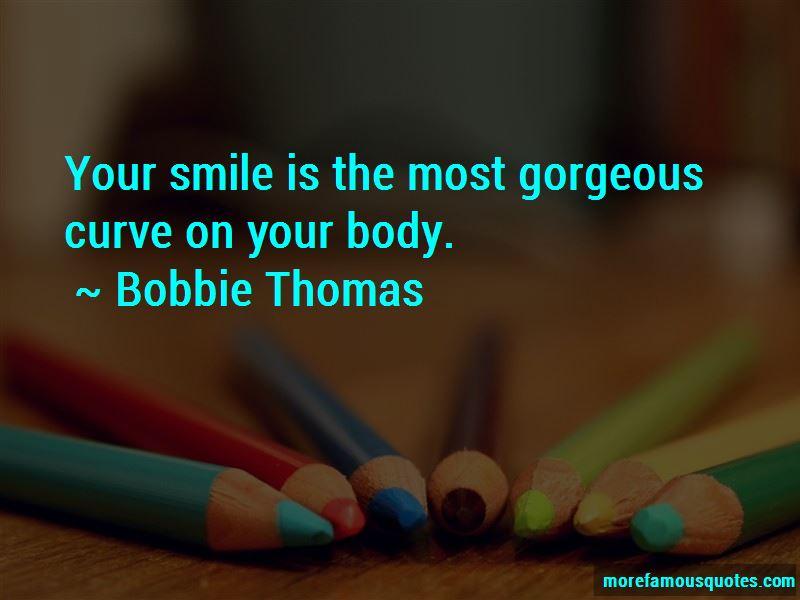 Bobbie Thomas Quotes Pictures 3