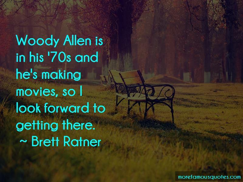 Brett Ratner Quotes Pictures 4