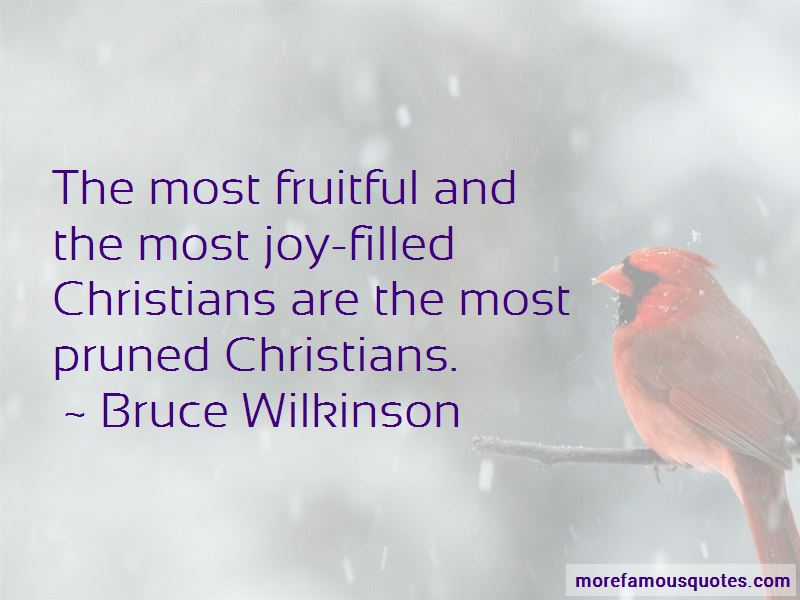 Bruce Wilkinson Quotes Pictures 3