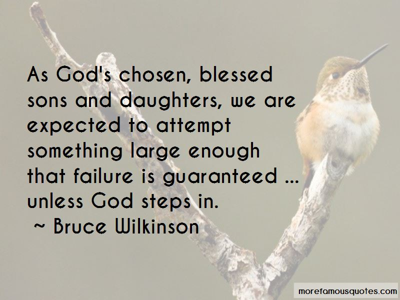 Bruce Wilkinson Quotes Pictures 4