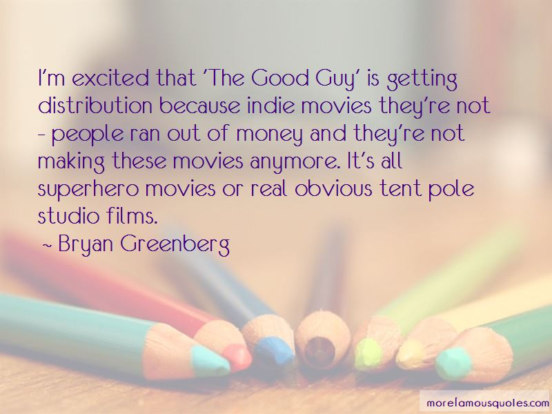 Bryan Greenberg Quotes Pictures 2