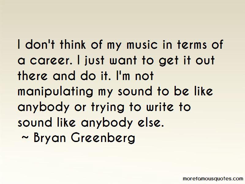 Bryan Greenberg Quotes