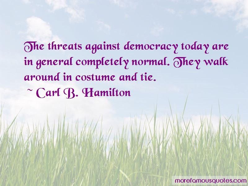 Carl B. Hamilton Quotes