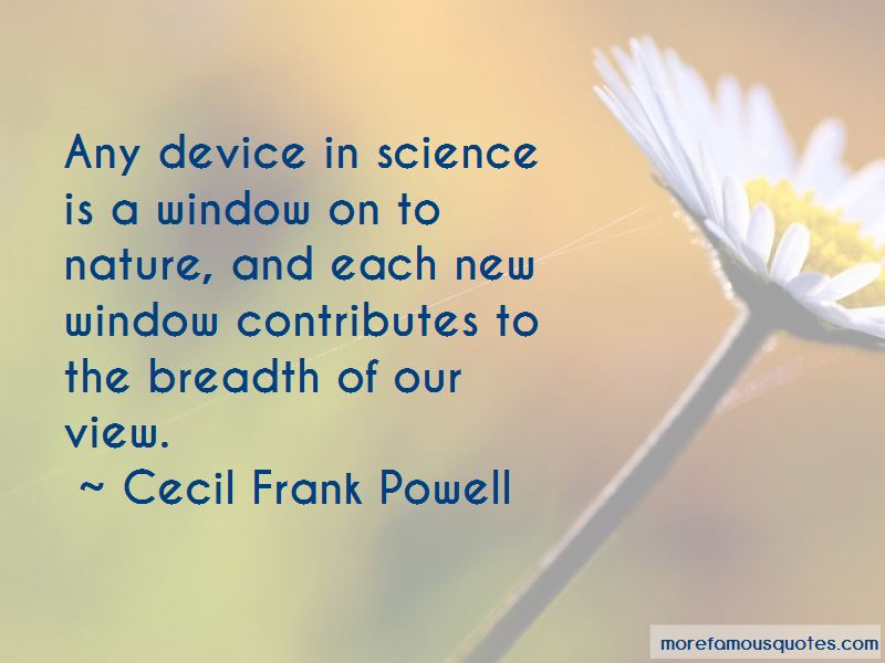 Cecil Frank Powell Quotes Pictures 3