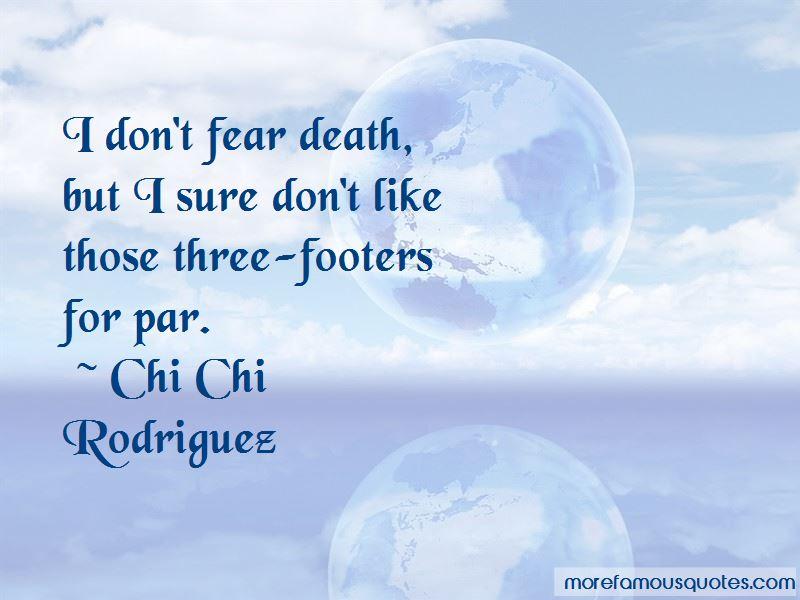 Chi Chi Rodriguez Quotes Pictures 3