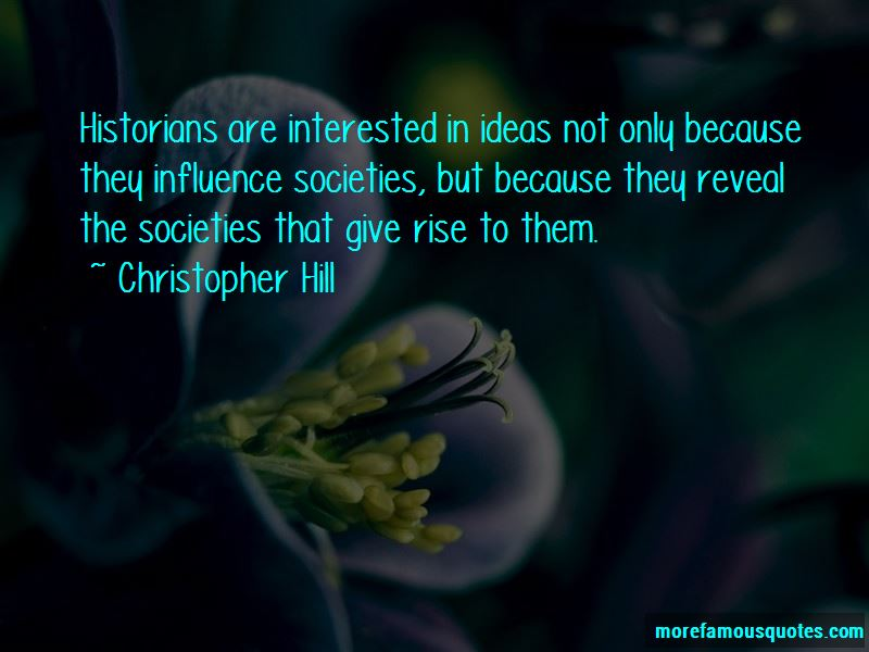 Christopher Hill Quotes Pictures 2