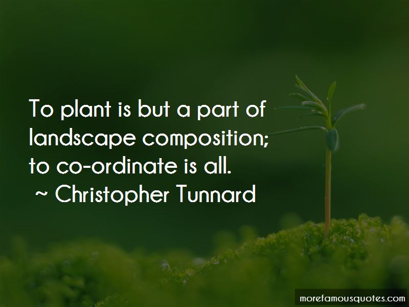Christopher Tunnard Quotes Pictures 2