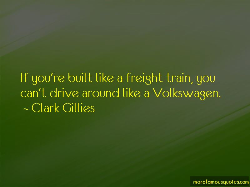 Clark Gillies Quotes