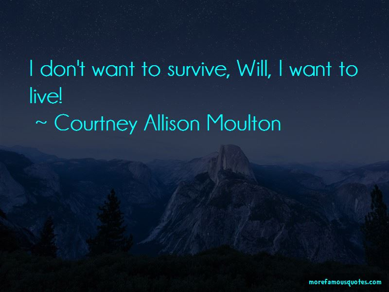 Courtney Allison Moulton Quotes Pictures 2