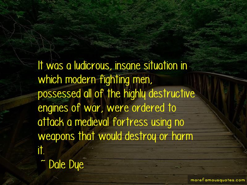 Dale Dye Quotes