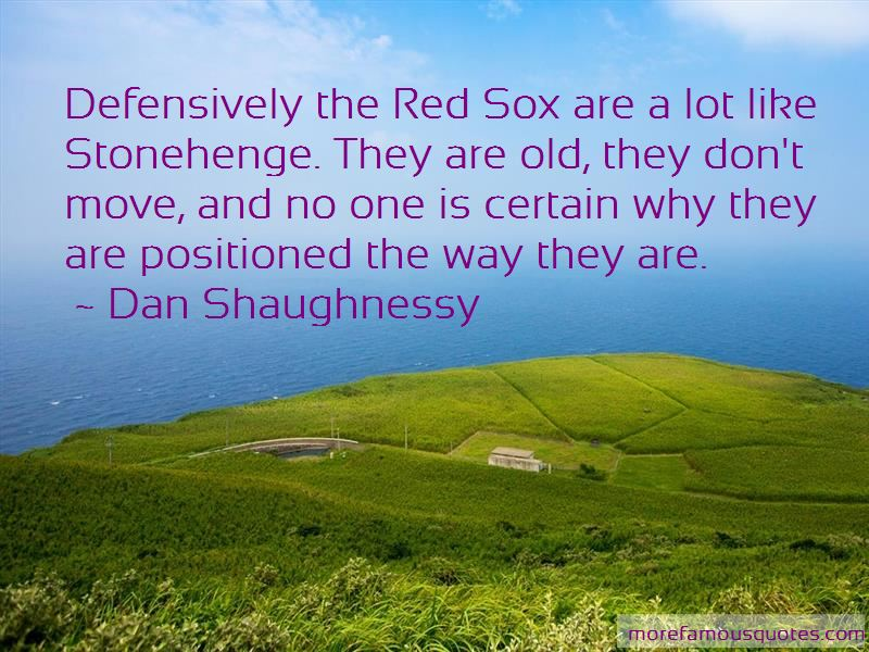 Dan Shaughnessy Quotes Pictures 3